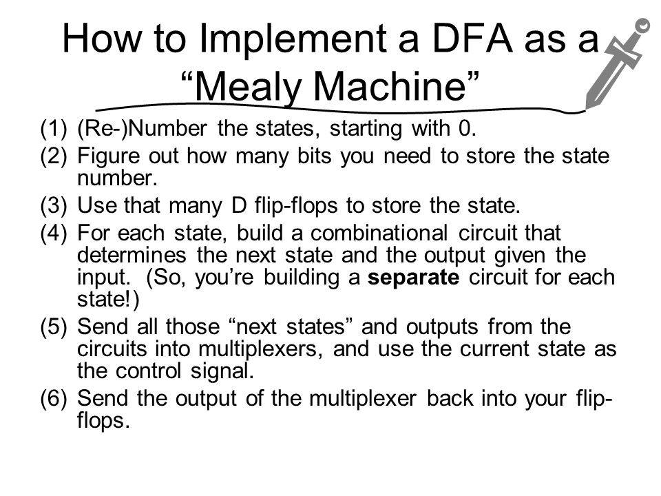 How to Implement a DFA as a Mealy Machine