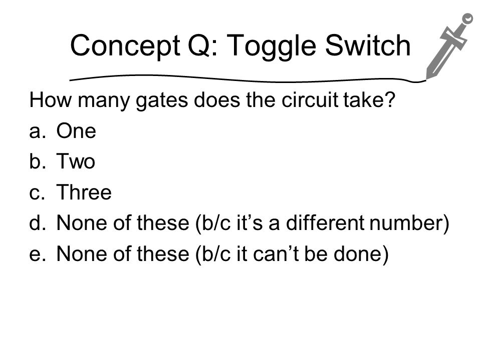 Concept Q: Toggle Switch