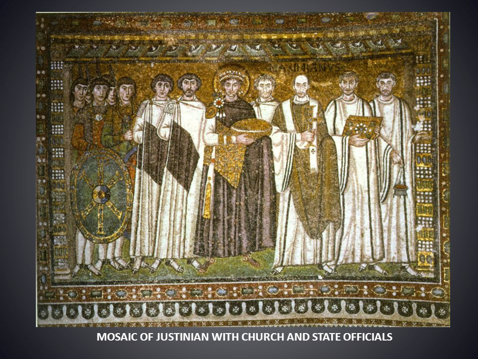 MOSAIC OF JUSTINIAN WITH CHURCH AND STATE OFFICIALS