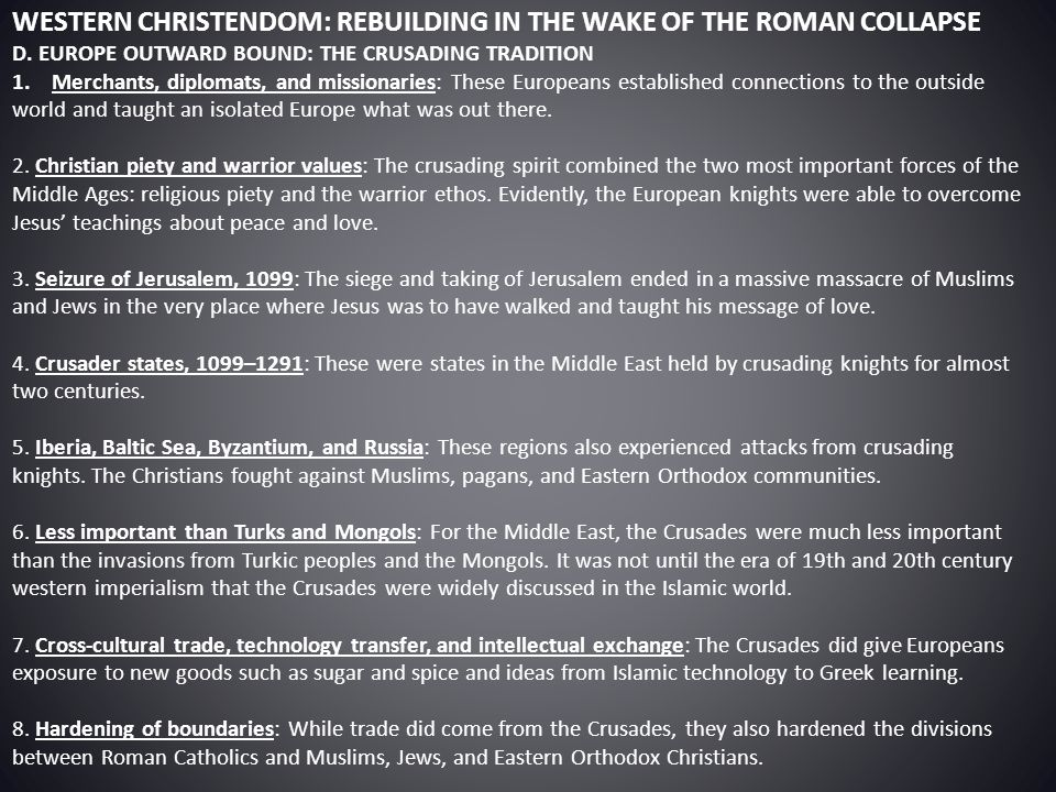 WESTERN CHRISTENDOM: REBUILDING IN THE WAKE OF THE ROMAN COLLAPSE