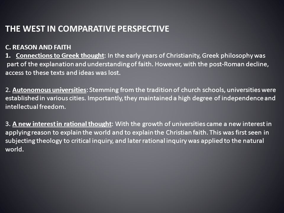 THE WEST IN COMPARATIVE PERSPECTIVE