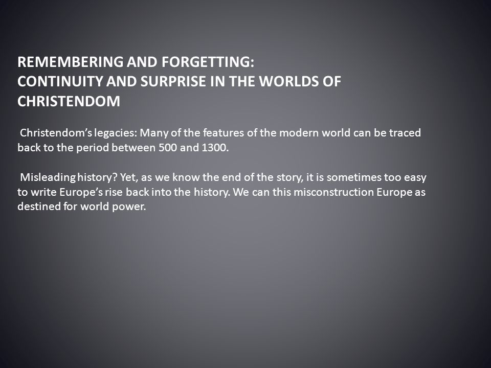 REMEMBERING AND FORGETTING: