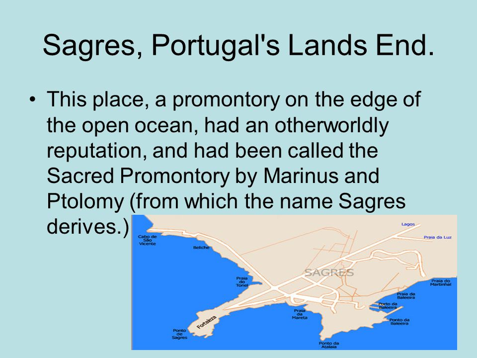 Sagres, Portugal s Lands End.