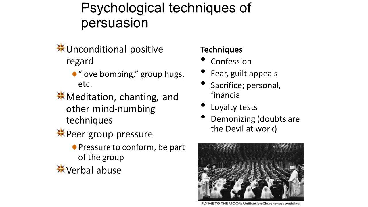 Mind control techniques - Psychological Techniques Of Persuasion