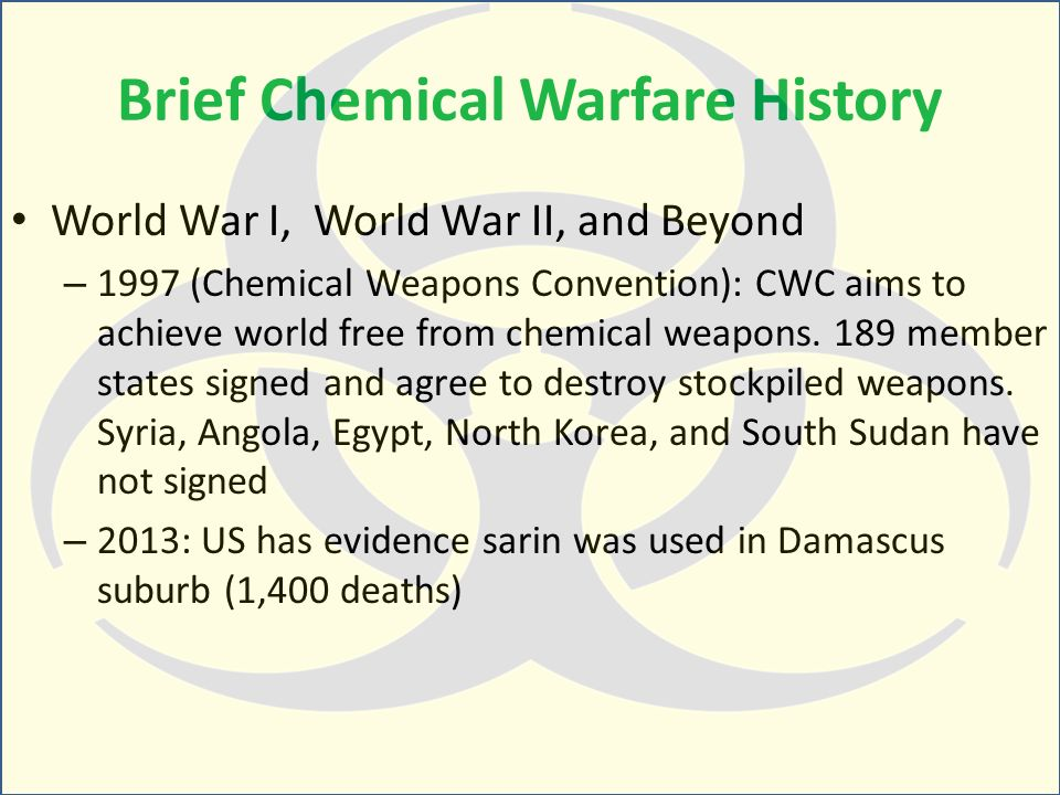 the history of chemical warfare and Though reports of the use of chemical agents have yet to be confirmed in syria's ongoing civil insurrection, many experts say the videos and photographs from syria would be difficult to fake poisonous gas has a long, grim history of use in warfare here is a closer look at five chemical warfare.