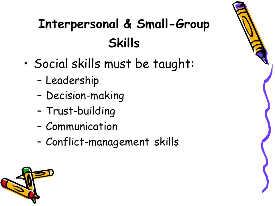 Interpersonal & Small-Group Skills