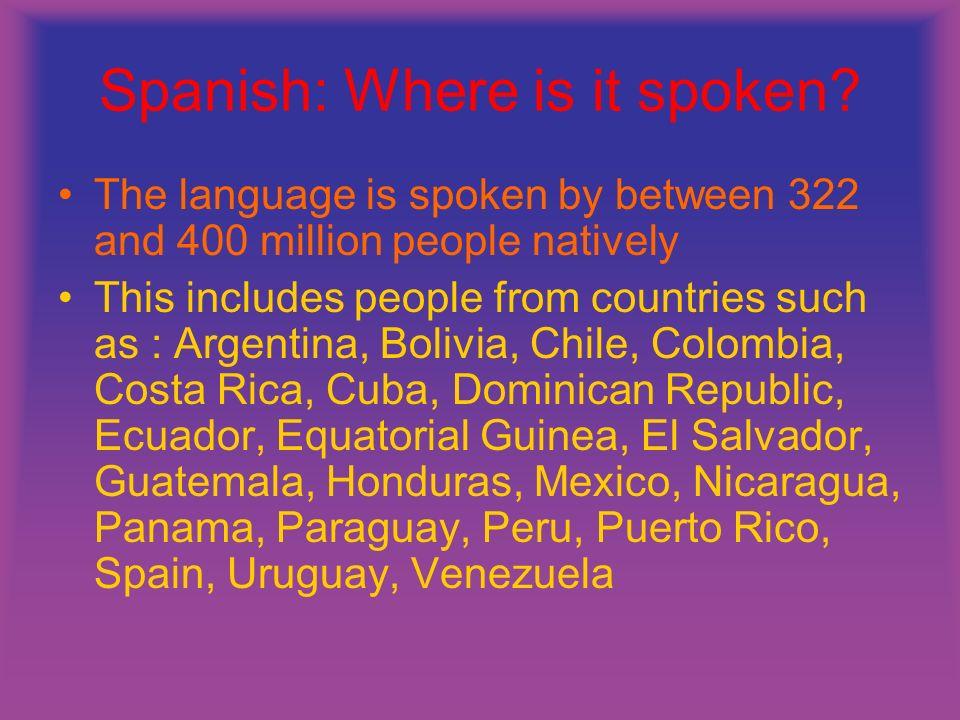 Spanish: Where is it spoken