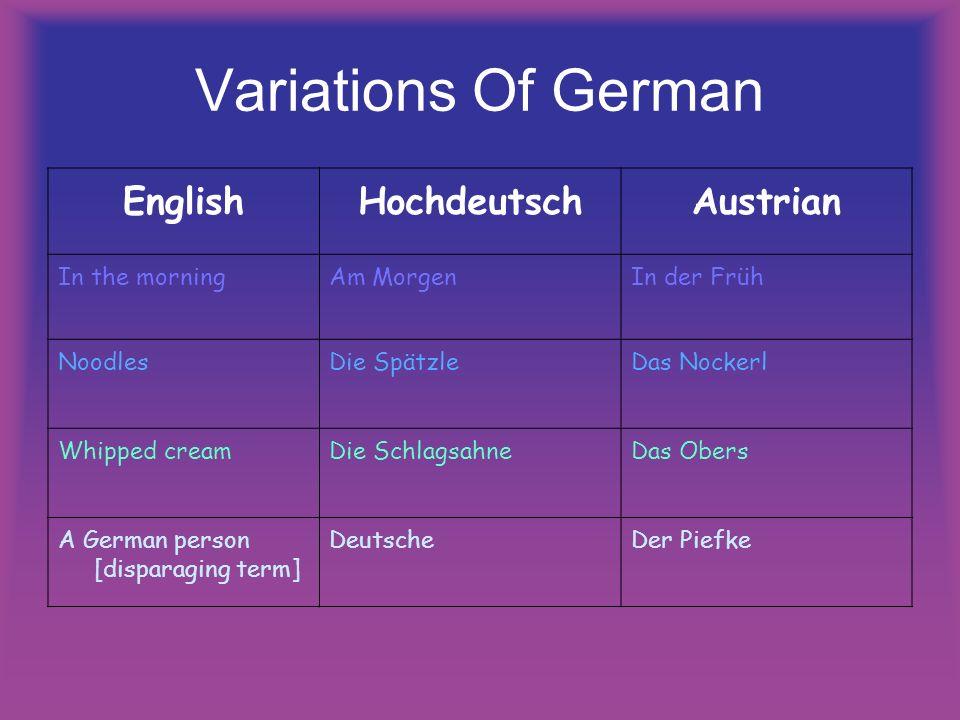 Variations Of German English Hochdeutsch Austrian In the morning