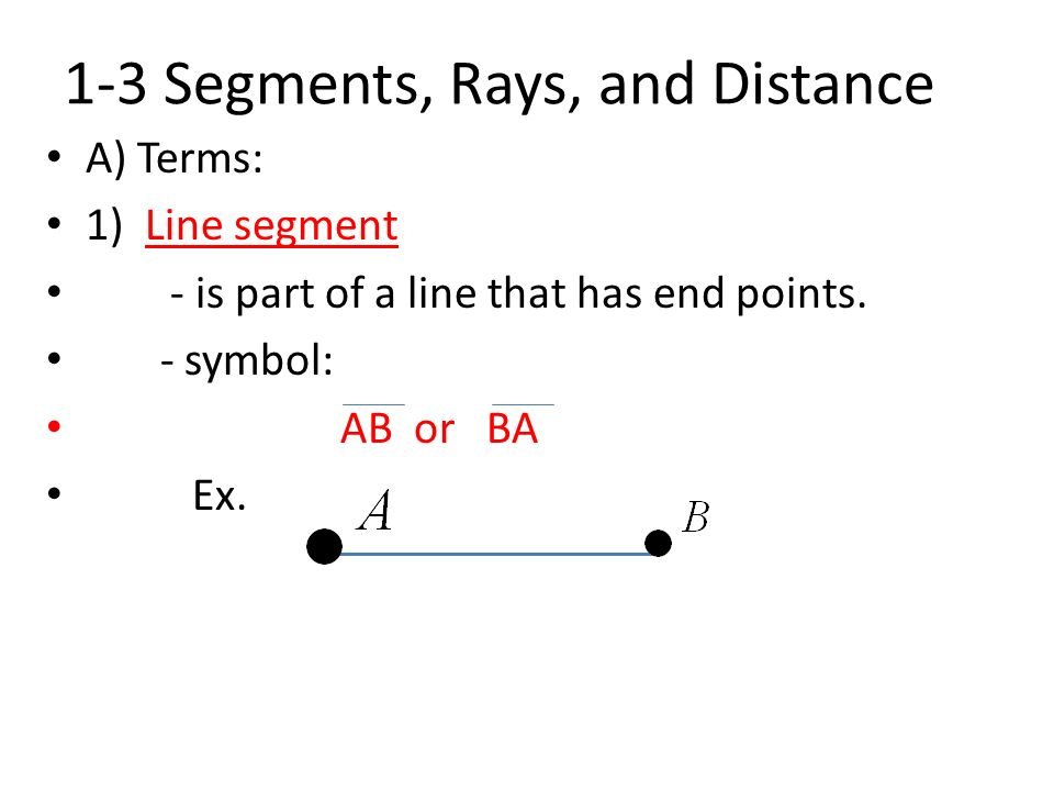 1 3 Segments Rays And Distance Ppt Video Online Download