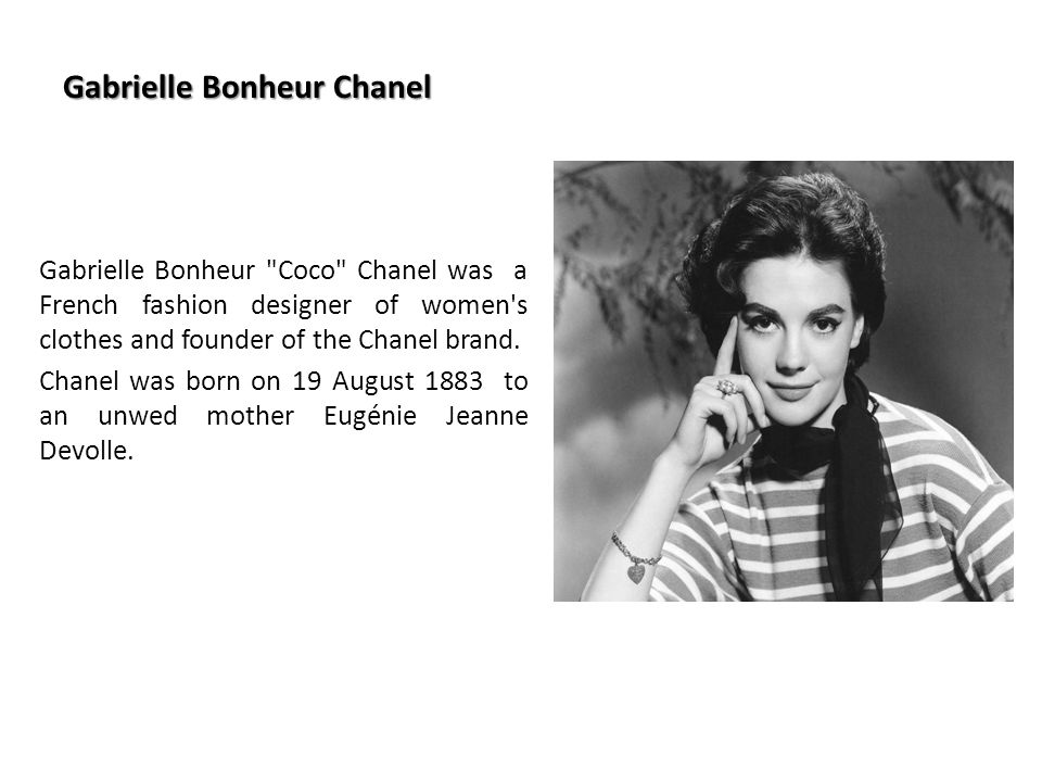 "coco chanel brand analysis chanel background: chanel was founded by gabrielle bonheur ""coco"" chanel who was pioneer in french fashion designing market she puts all her into bringing the chanel brand."