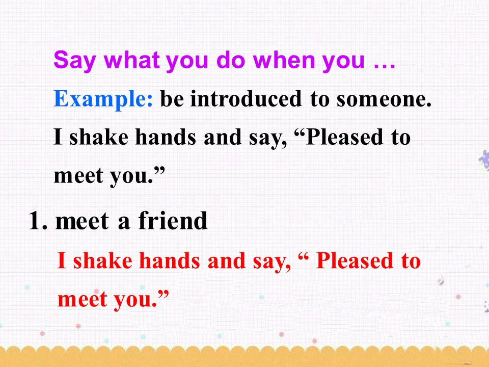 say pleased meet you in french