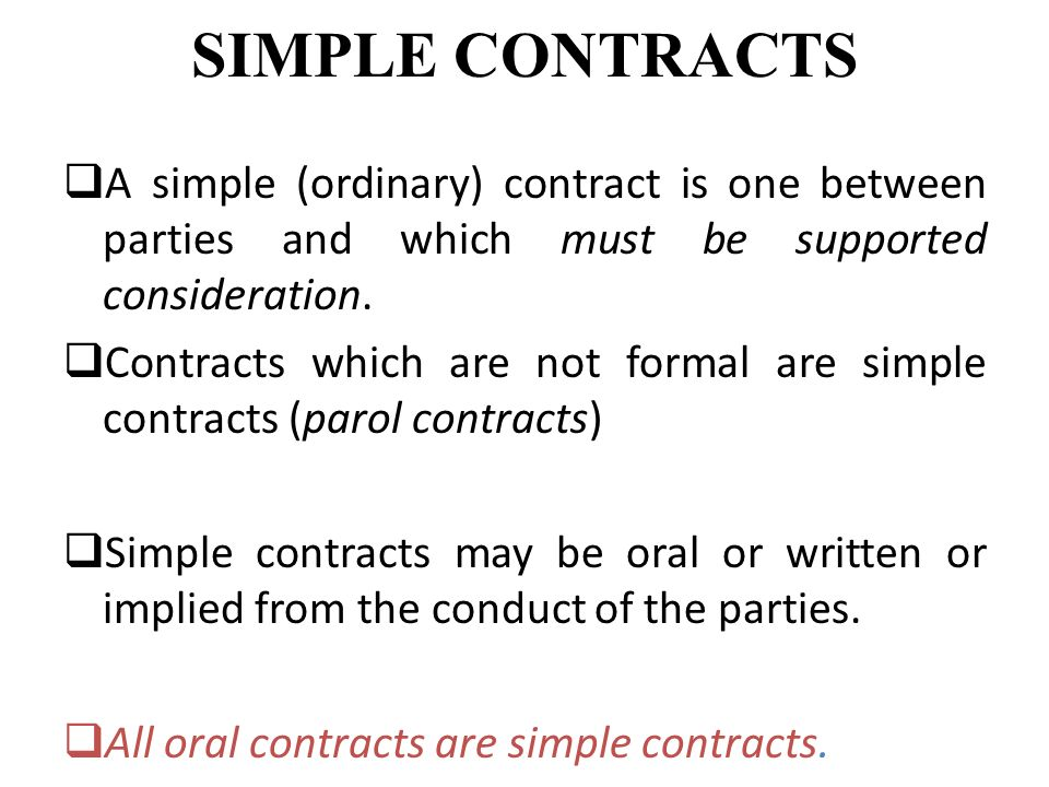 written or oral contracts An oral contract is a contract, the terms of which have been agreed by spoken  communication this is in contrast to a written contract, where the contract is a.