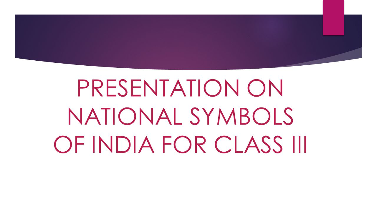 Presentation on national symbols of india for class iii ppt video presentation on national symbols of india for class iii ppt video online download izmirmasajfo