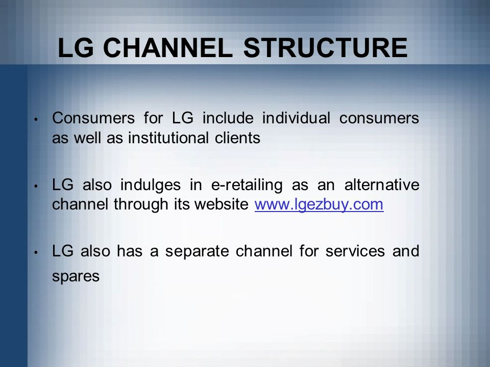 lg distribution channel Samsung electronics has led lg electronics in most foreign markets, but   india's undeveloped infrastructure and distribution channels are.