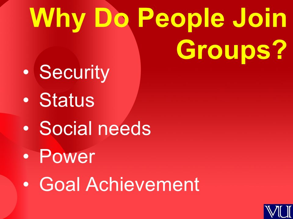 4 Reasons Why People Join Informal or Interest Groups – Explained!