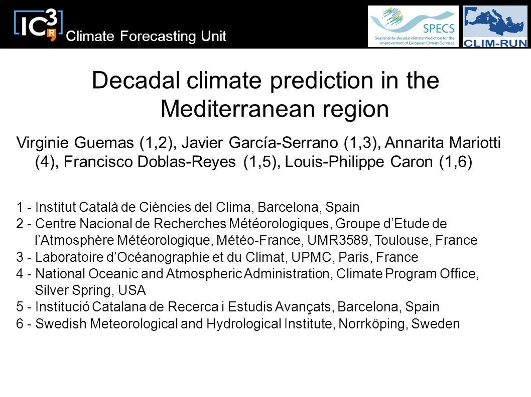 Decadal climate prediction in the Mediterranean region
