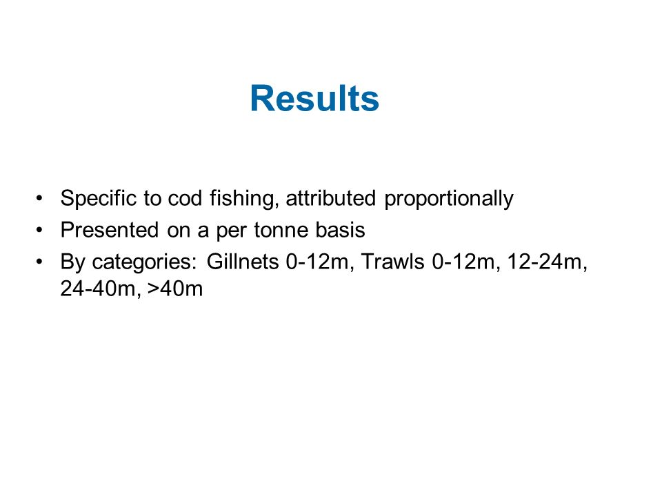 Results Specific to cod fishing, attributed proportionally