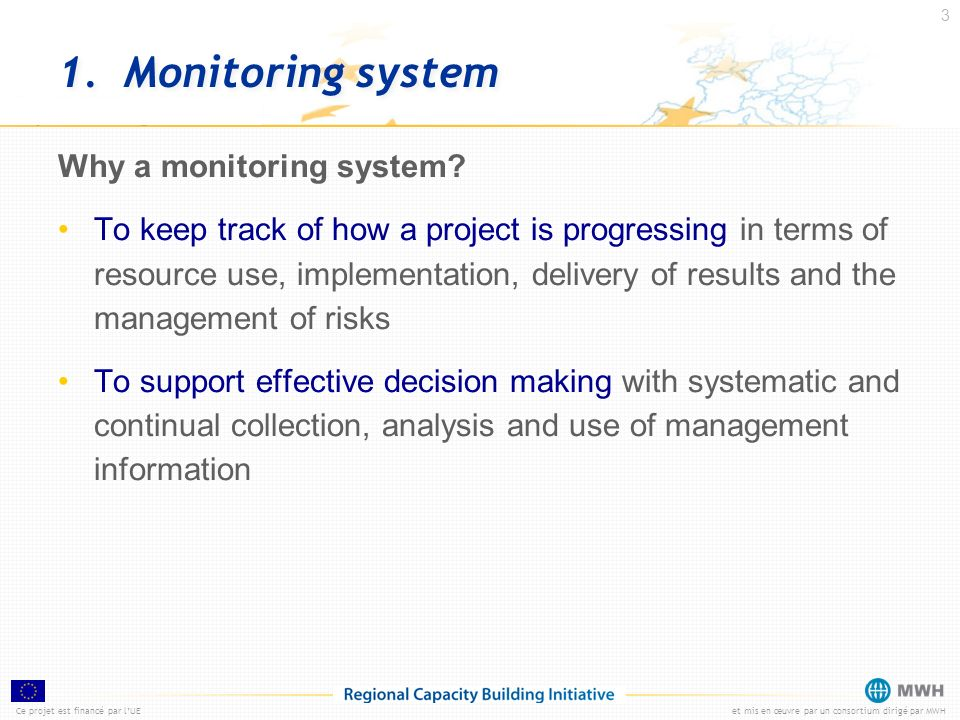 1. Monitoring system Why a monitoring system