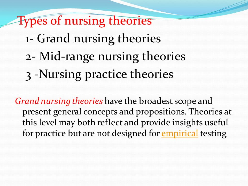 grand nursing theories Misapplication of general theories nursing grand theories are general concepts that pertain to the overall nature and goals of professional nursing.