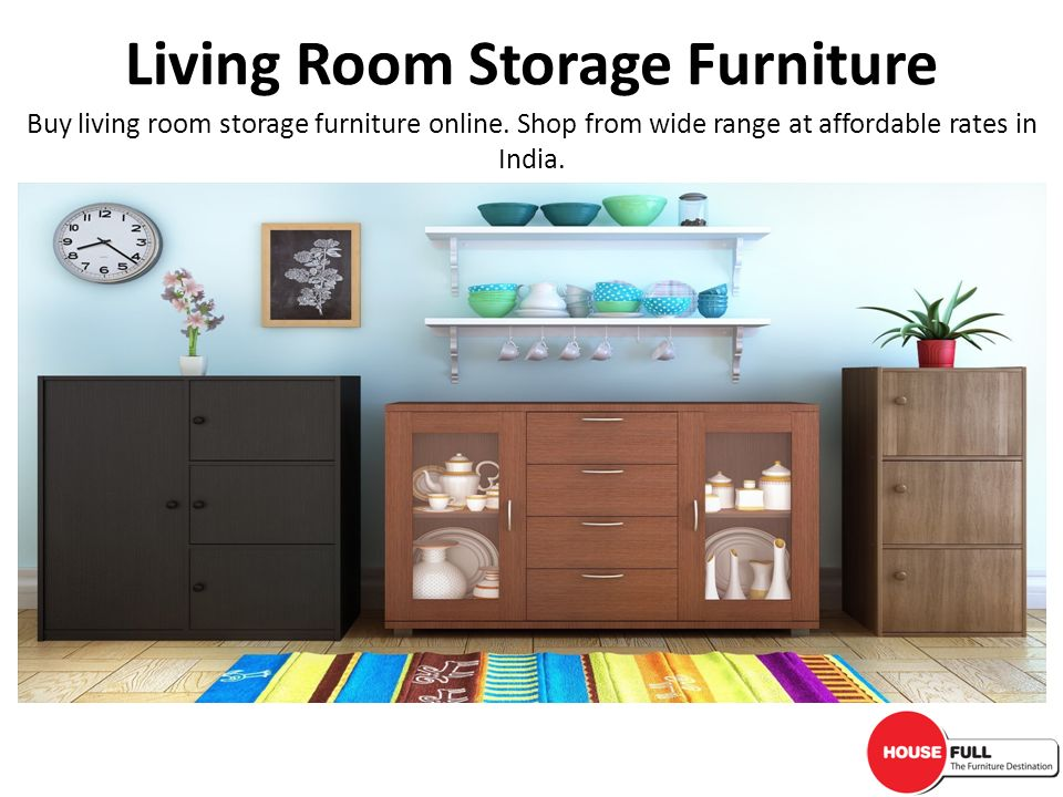 Living Room Storage Furniture Ppt Video Online Download