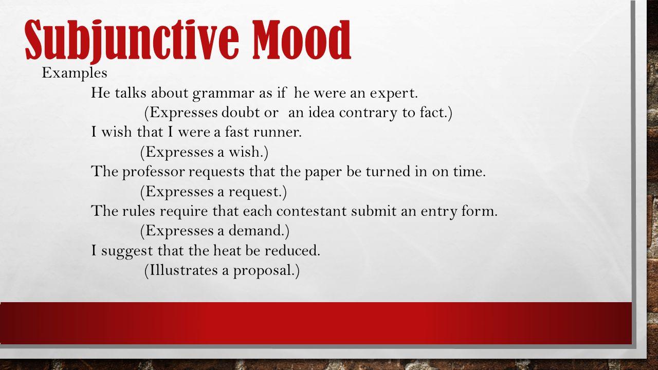 Subjunctive mood.