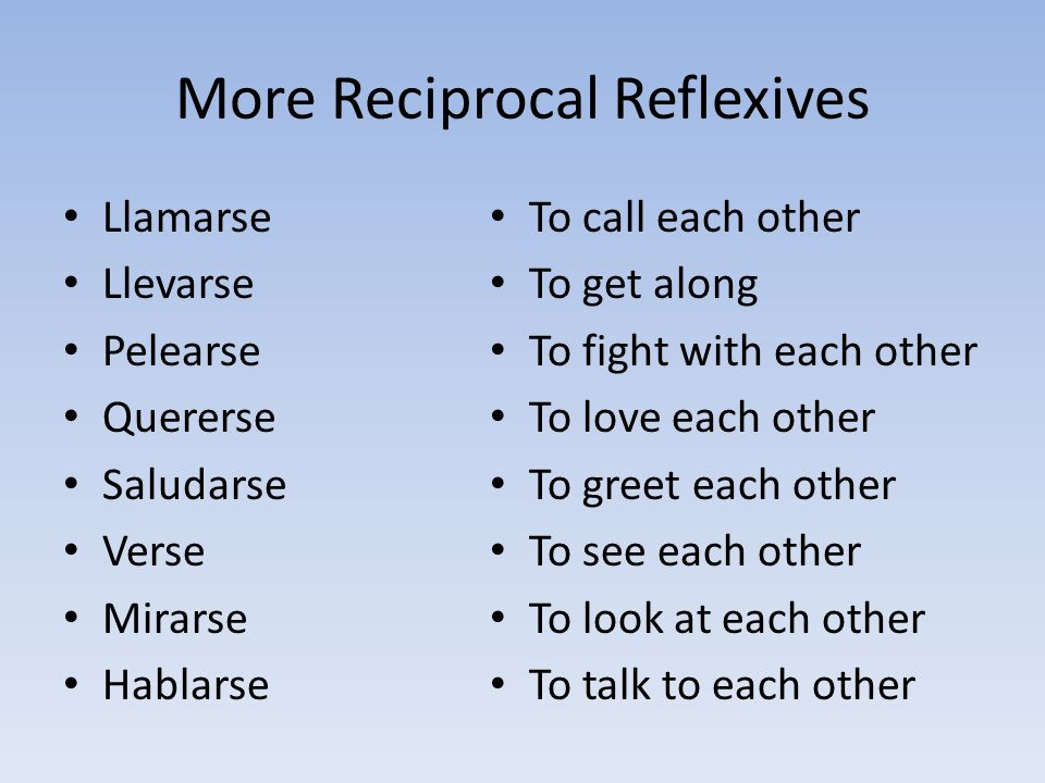 More Reciprocal Reflexives