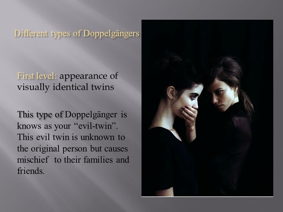 High Quality Different Types Of Doppelgängers