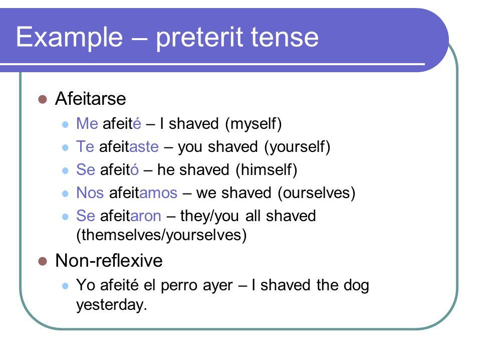 Example – preterit tense