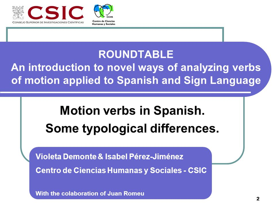 Motion verbs in Spanish. Some typological differences.