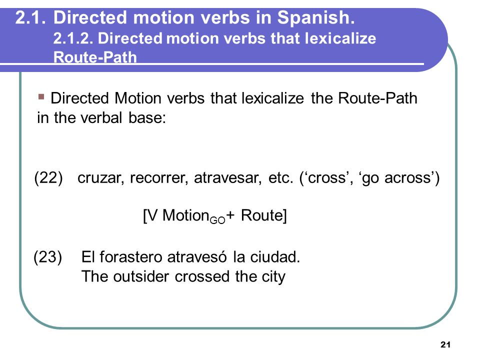 2. 1. Directed motion verbs in Spanish. 2. 1. 2