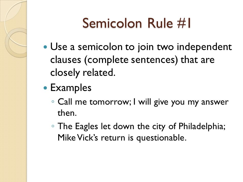 Sentence Pattern 1 Compound Sentence: Semicolon, no conjunction ...