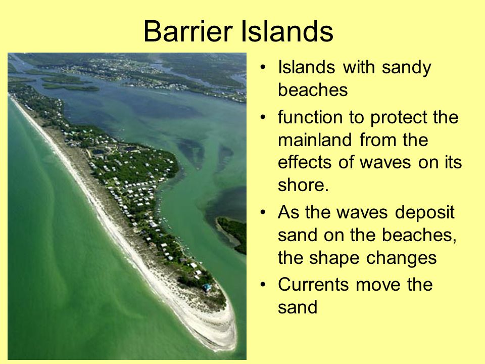 Barrier Islands Islands with sandy beaches