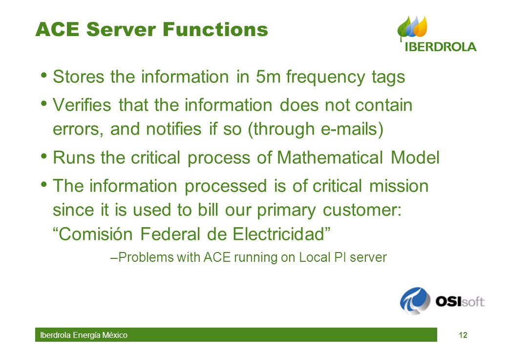ACE Server Functions Stores the information in 5m frequency tags