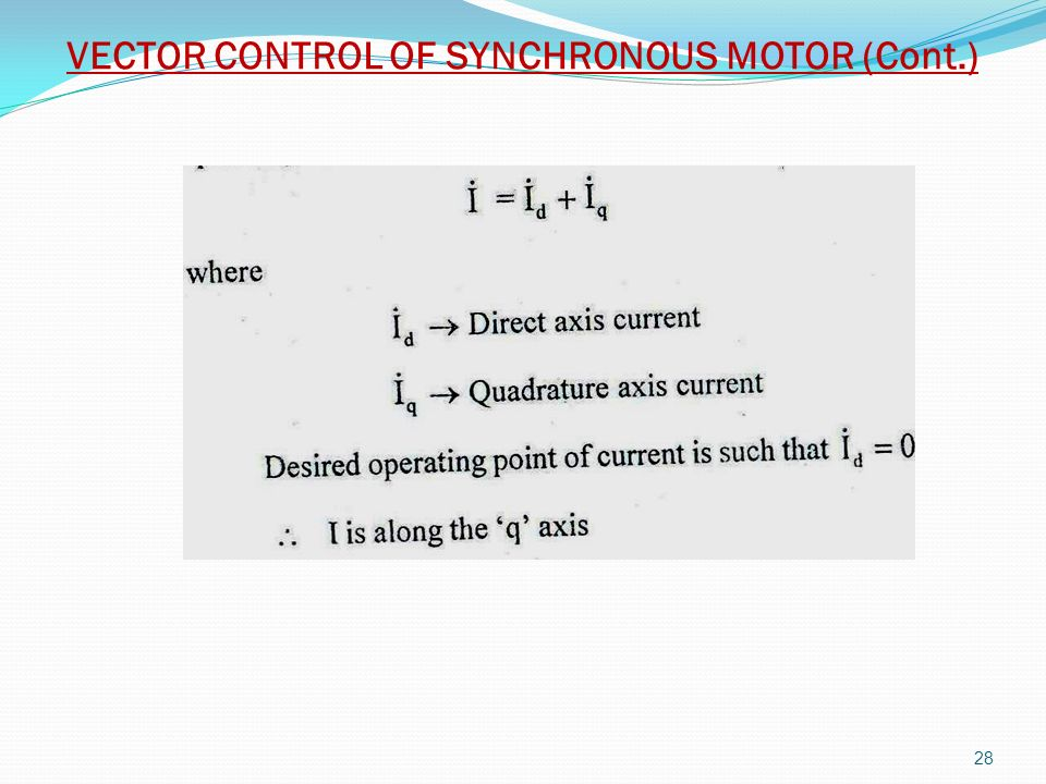 VECTOR CONTROL OF SYNCHRONOUS MOTOR (Cont.)