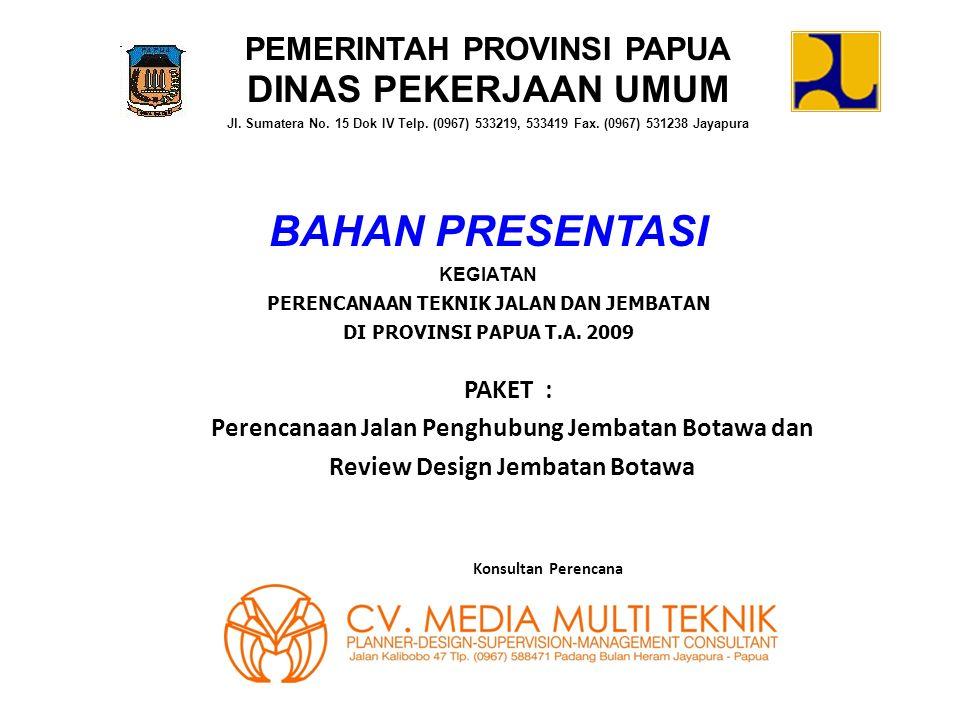 Bahan presentasi dinas pekerjaan umum pemerintah provinsi papua bahan presentasi dinas pekerjaan umum pemerintah provinsi papua ccuart Gallery