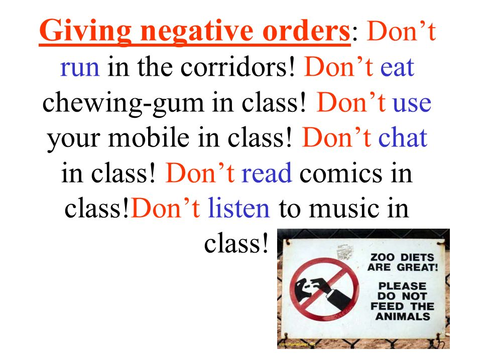 Giving negative orders: Don't run in the corridors