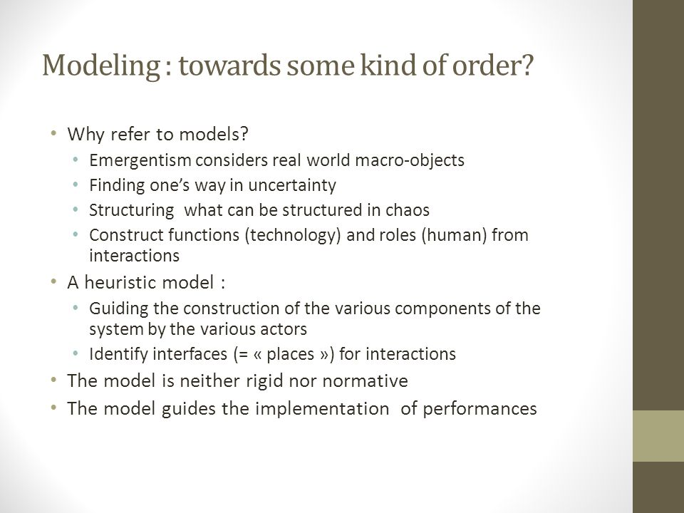 Modeling : towards some kind of order