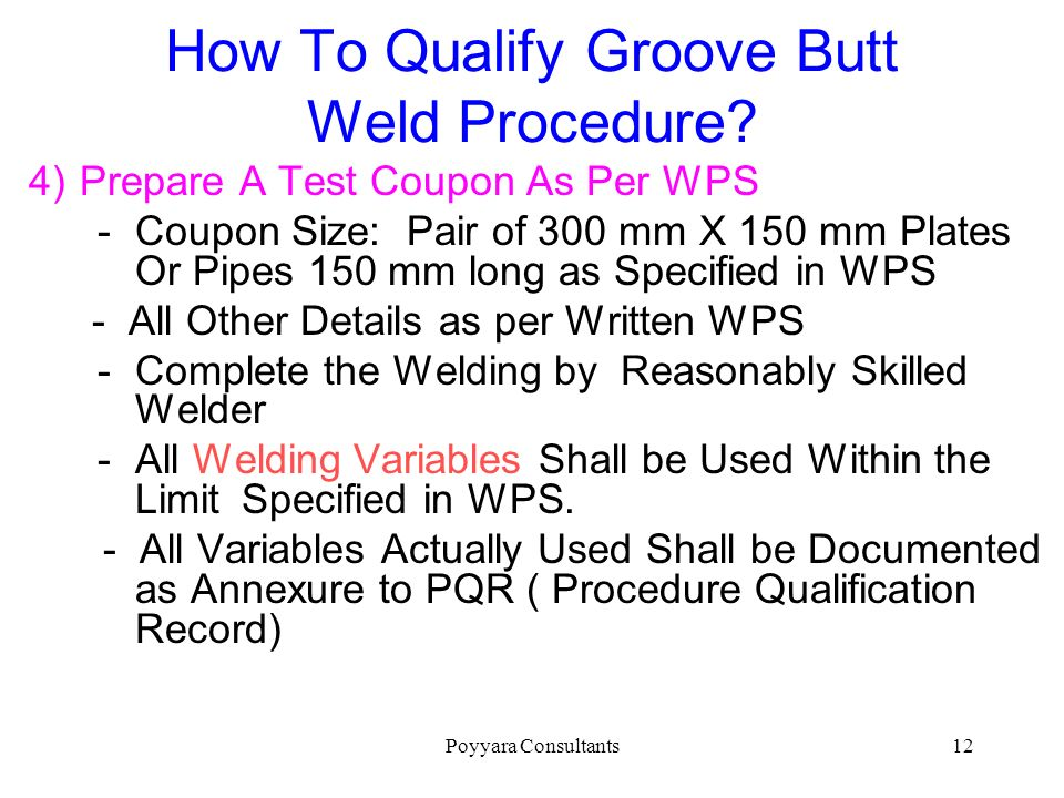 How To Qualify Groove Butt Weld Procedure