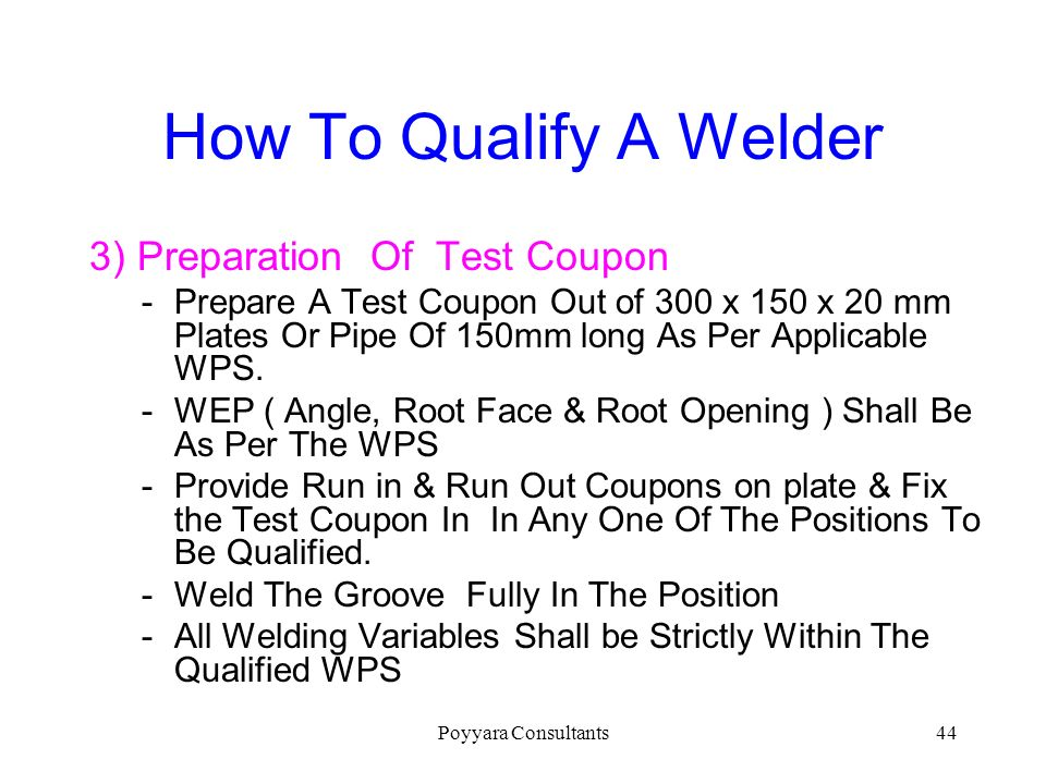 How To Qualify A Welder 3) Preparation Of Test Coupon