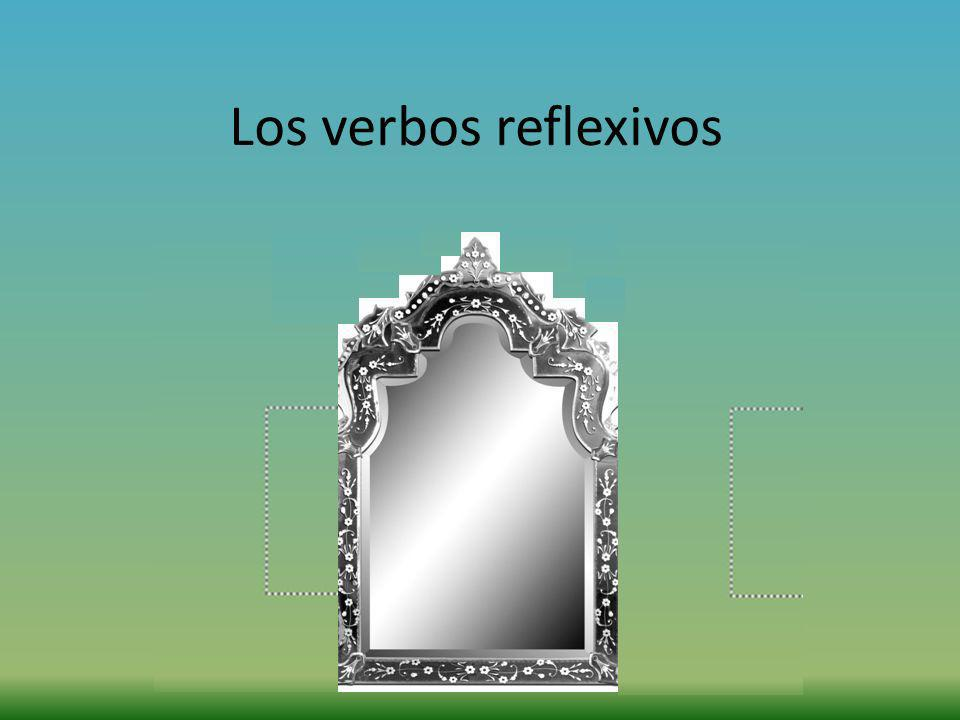 Los verbos reflexivos