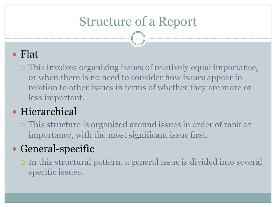 Structure of a Report Flat Hierarchical General-specific