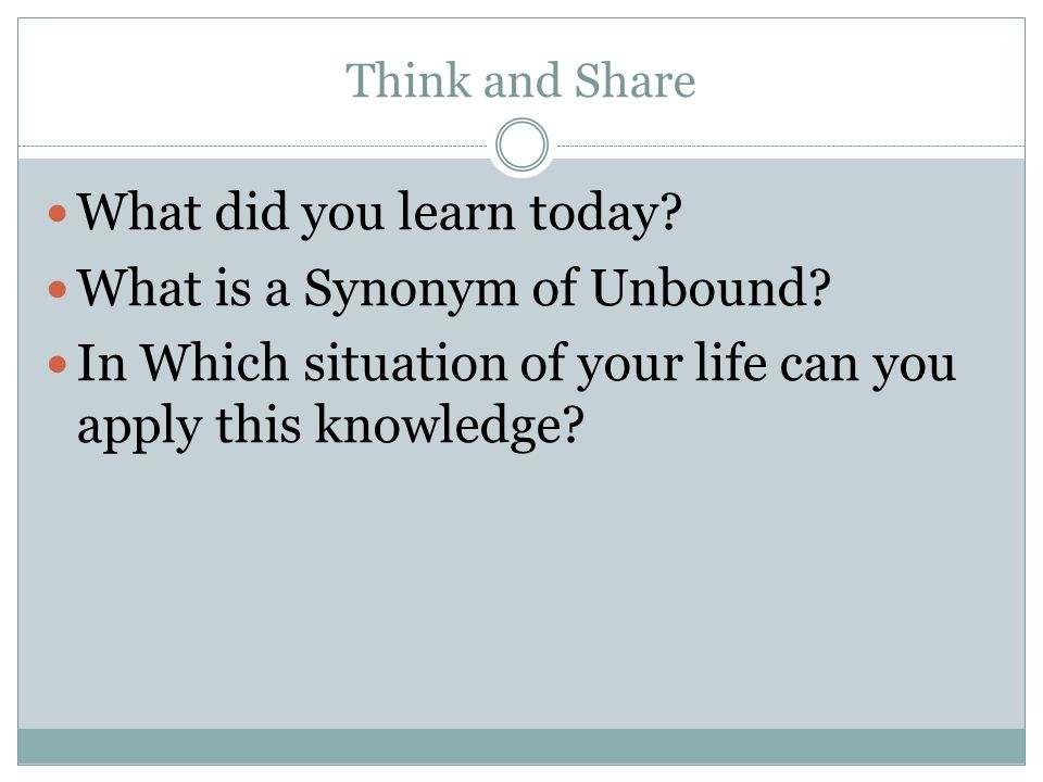 What did you learn today What is a Synonym of Unbound