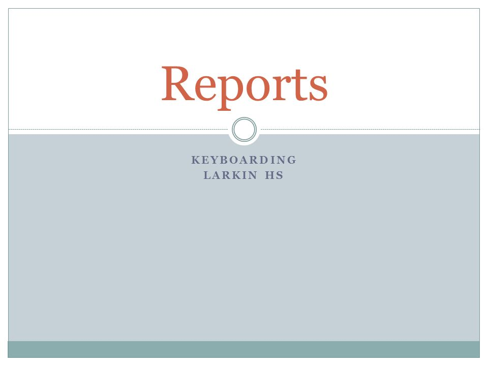 Reports Keyboarding Larkin HS