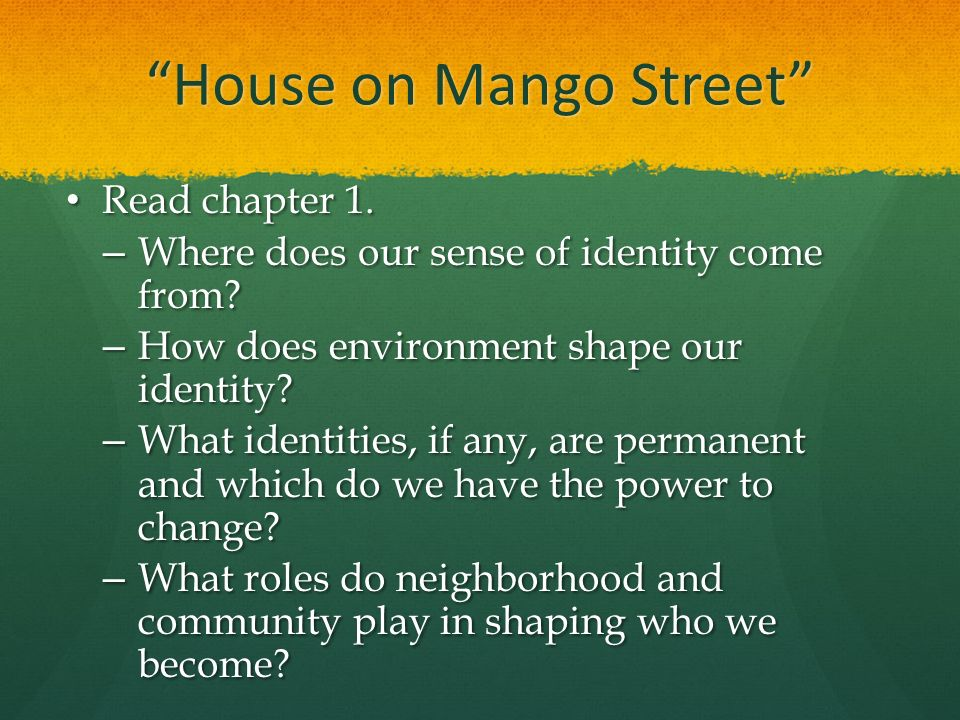 house on mango street ppt  house on mango street