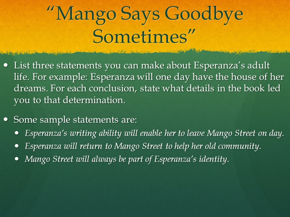 theme essay on house on mango street American literature: assignments 1 & 2 - analysis essays next lesson one of the prevalent themes in the house on mango street is sex and power.