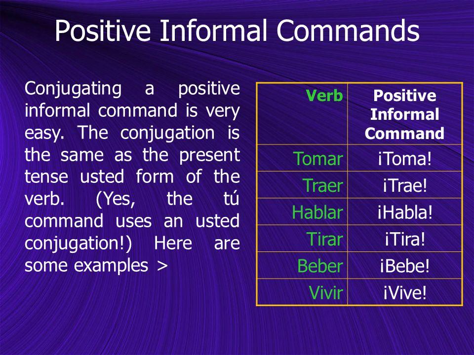 Positive Informal Command