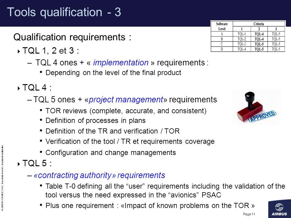 Tools qualification - 3 Qualification requirements : TQL 1, 2 et 3 :