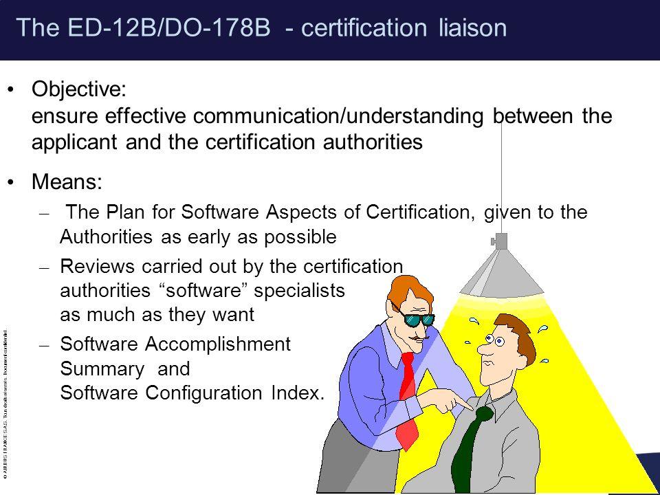 The ED-12B/DO-178B - certification liaison