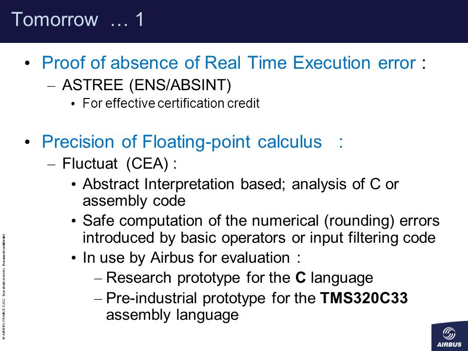 Tomorrow … 1 Proof of absence of Real Time Execution error :