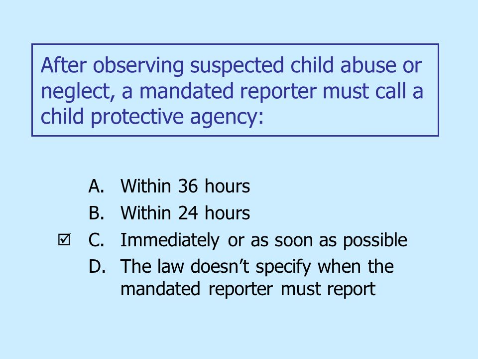 Mandatory Reporters of Child Abuse and Neglect - Child ...
